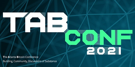 TABConf 2021 - Bitcoin Technology Conference tickets