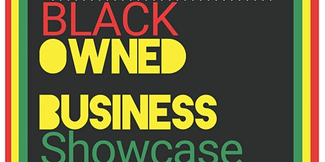 Black Owned Business Showcase tickets