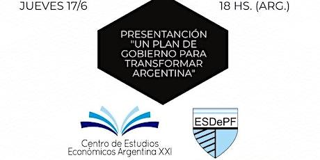 Un plan de gobierno para modernizar Argentina. Jue/17/Jun 18hs entradas