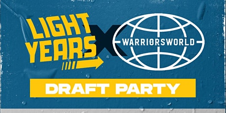 Light Years x WarriorsWorld NBA Draft Party tickets