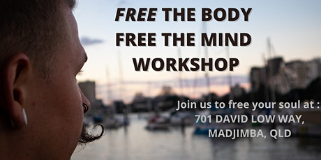 Free the body, Free the mind tickets