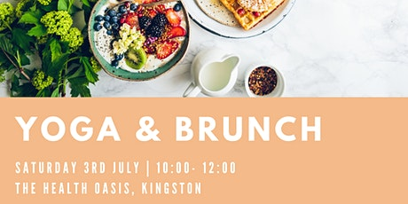 Yoga & Brunch Morning - at The Health Oasis tickets