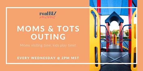 Moms & Tots Outing tickets