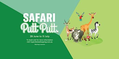 Safari Putt Putt - Week 1 tickets