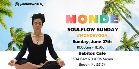 SoulFlow Sunday Yoga with @MondeWorld tickets