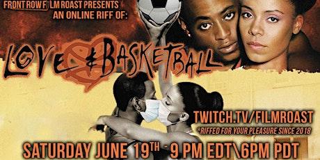 Juneteenth All-Black Cast Riff of Love & Basketball Online tickets