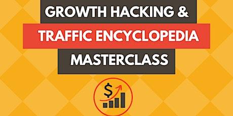 Growth Hacking and Traffic Encyclopedia Masterclass — Naples biglietti
