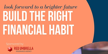 Build the Right Financial Habit tickets
