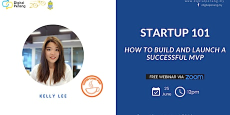 [STARTUP 101] Building & Launching A Successful MVP tickets