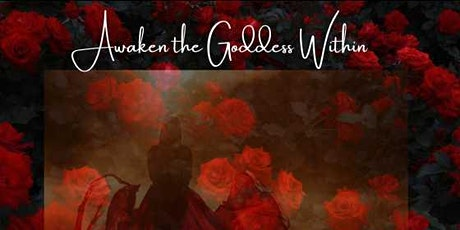 Awaken the Goddess Within / Elizabeth Yvonne tickets
