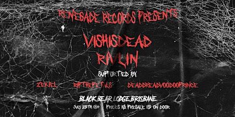 VISHISDEAD & RIVILIN tickets