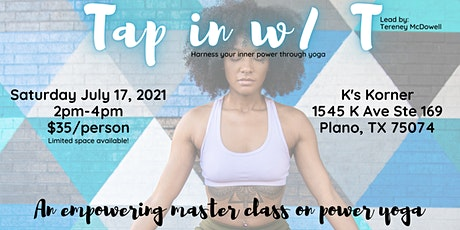 Tap In w/ T:  Harness your inner power through yoga tickets