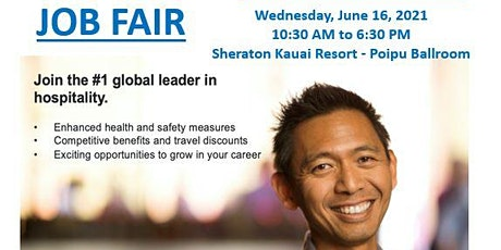 JOB FAIR - Sheraton Kauai Resort - Wed. June 16th 10:30 AM to 6:30 PM tickets