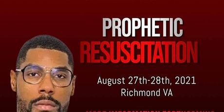 Prophetic Resuscitation 2021 tickets
