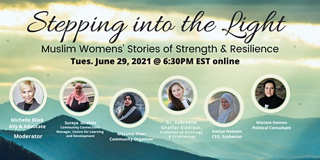 Stepping into the Light: Muslims Women's Stories of Strength and Resilience tickets