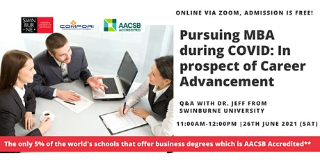 Pursuing MBA during COVID: In prospect of Career Advancement- 3rd Session tickets