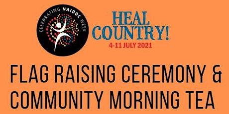 NAIDOC Week Flag Raising Ceremony & Morning Tea tickets