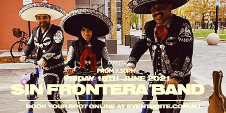 Sin Frontera Band  -  Dining Experience  + Live Music tickets