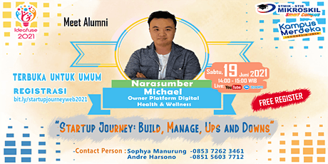 Meet Alumni : Startup Journey: Build, Manage, Ups and Downs tickets