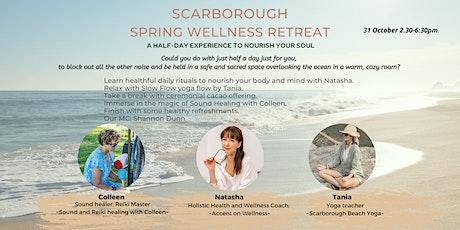 Spring Wellness Retreat. Scarborough tickets