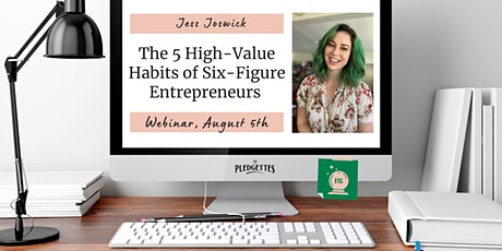 The 5 High-Value Habits of Six-Figure Entrepreneurs with Jess Joswick tickets
