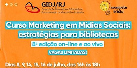 Curso Marketing em Mídias Sociais: estratégias para Bibliotecas 8ª edição ingressos