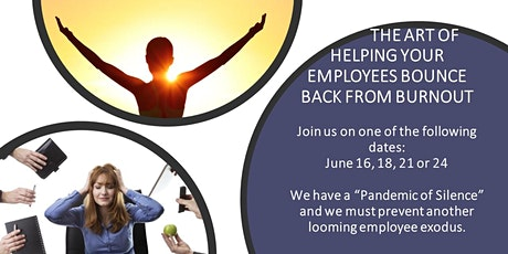 BVS' The Art of Helping Your Employees Bounce Back From Burnout tickets