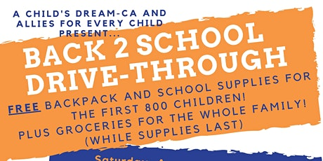 Volunteer Application: A CHILD'S DREAM-CA ANNUAL BACK TO SCHOOL OUTREACH tickets
