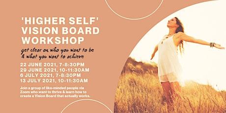 Online: 'Higher Self' Vision Board Workshop tickets