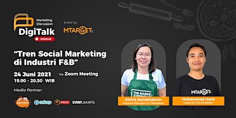 """MTARGET DigiTalk Webinar Vol. 20  """"Tren Social Marketing di Industri F&B"""" biglietti"""