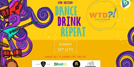 Dance, Drink, Repeat  *the second edition tickets