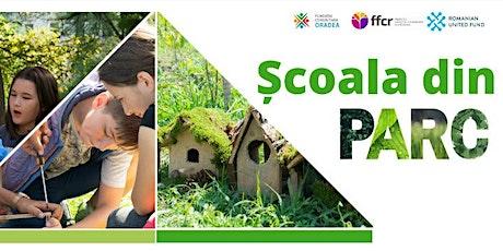 Școala din parc. Ateliere pentru natură / Potrivit pentru 6+ ani tickets