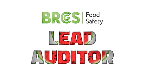 BRCGS Food Safety Issue 8 Lead Auditor tickets