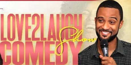 Love2Laugh Comedy Show & Red Room Afterparty! tickets