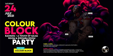 Colour Block  Bachata, A Touch Of Salsa & Kizomba Party tickets