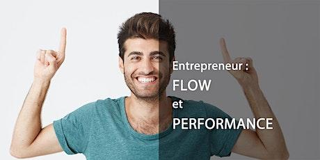 Entrepreneur : flow et performance billets