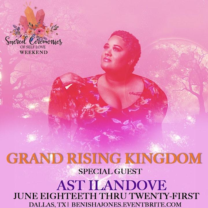 Sacred Ceremonies of Self Love Weekend: Grand Rising KINGdom image