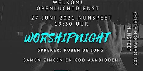 Worshipnight Nunspeet 27 juni  & Ruben de Jong tickets