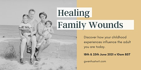 Healing Family Wounds with Gwen tickets