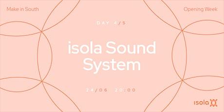 isola Sound System biglietti