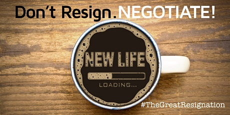 [Waymaker Whiteboard]: Don't Resign, NEGOTIATE! tickets