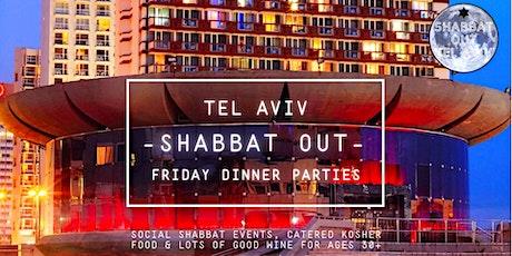Shabbat Out: Tel Aviv Friday Eve Social Dinner Parties, June 25 tickets
