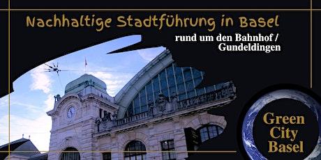 Nachhaltig unterwegs rund um den Bahnhof / Gundeli-Quartier Tickets