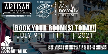 PHILLY CIGAR WEEK PRESENTS THE MS. NOVELTY EXPERIENCE | HOTEL PACKAGE tickets