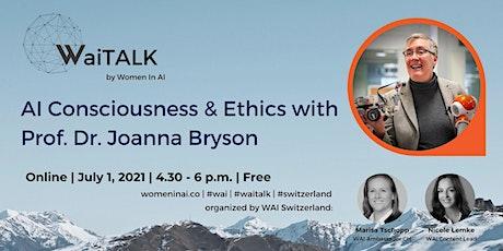 WAITalk: AI Consciousness & Ethics with Joanna Bryson tickets