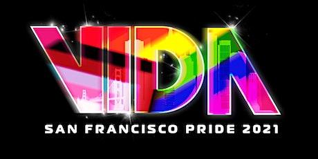 VIDA  San Francisco Pride 2021 tickets