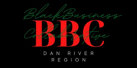 Black Business Collaborative-Dan River Region Monthly Meetup tickets