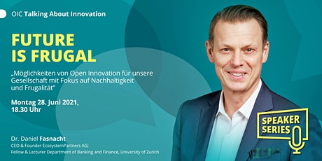 FUTURE IS FRUGAL  - Talking About Innovation am 28. Juni 2021 Tickets