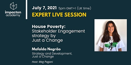 House Poverty, Stakeholder Engagement strategy by Just a Change tickets