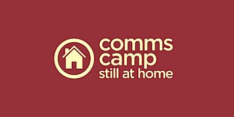 CommscampStillAtHome DAY ONE tickets